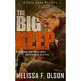 The Big Keep: A Lena Dane Mystery by Melissa F. Olson (2014-06-20)
