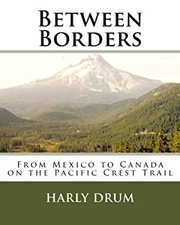 Between Borders (Long-Distance Adventure Book 1) (English Edition) von [Drum, Harly]