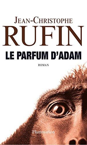 Le parfum dAdam (LITTERATURE FRA)