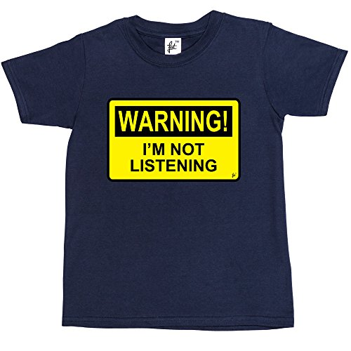 warning-im-not-listening-kids-boys-girls-t-shirt-size-5-6-year-old-colour-navy-blue