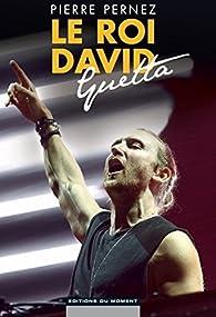 Le roi David Guetta par Pierre Pernez
