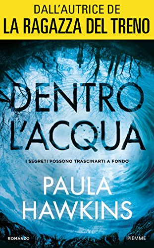 Dentro lacqua (Italian Edition) eBook: Paula Hawkins: Amazon.es ...