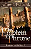 The Emblem Throne (Runes of Issalia Book 2)