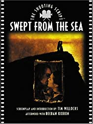 Swept from the Sea: The Shooting Script : Screenplay and Notes (Newmarket Shooting Script)