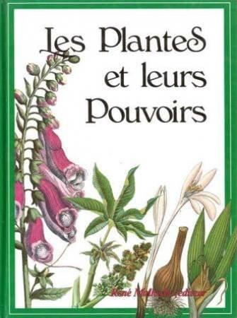 Les Plantes et leur Pouvoir