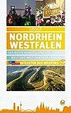 Unser Nordrhein-Westfalen: Das schönste Bundesland der ganzen Welt und darüber hinaus -