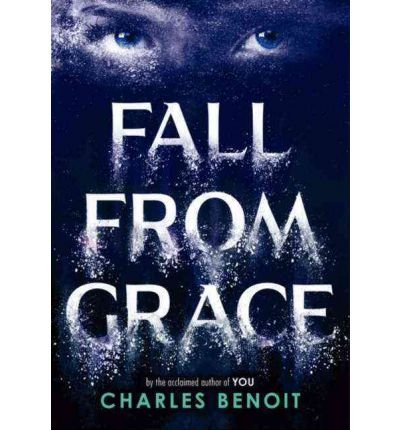[( Fall from Grace )] [by: Charles Benoit] [May-2012]