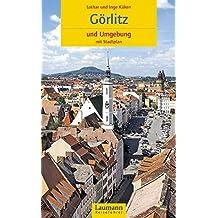 Görlitz und Umgebung (Laumann Reiseführer)