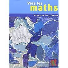 Vers les maths Petite Section