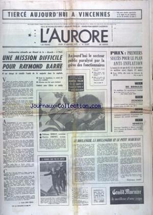 AURORE (L') [No 10067] du 27/01/1977 - UNE MISSION DIFFICILE PUOUR BARRE - LES CONFLITS SOCIAUX - LES SPORTS - SKI ET PELEN - DE BROGLIE - UN 7EME INCULPE - FEMMES - GISCARD REPOND AUX QUESTIONS DE 12 D'ENTRE VOUS par Collectif