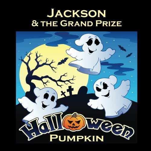 Jackson & the Grand Prize Halloween Pumpkin (Personalized Books for Children)