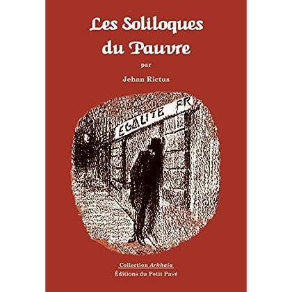 Les Soliloques du Pauvre: Recueil de poèmes populaires (Arkhaia)