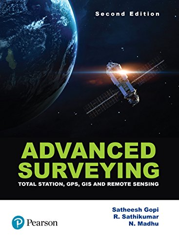 Advanced Surveying: Total Station, GPS, GIS & Remote Sensing by Pearson