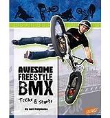 [Awesome Freestyle BMX Tricks & Stunts] [by: Lori Polydoros]
