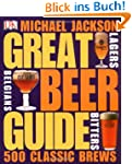 Great Beer Guide: The World's 500 Bes...