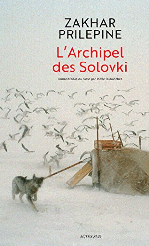 L'Archipel des Solovki (Lettres russes) (French Edition)