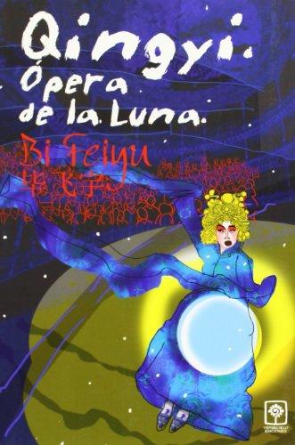 Qingyi, opera de la Luna