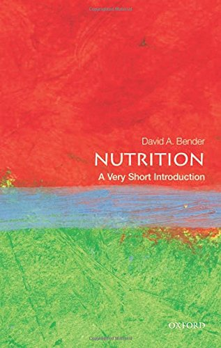 Nutrition: A Very Short Introduction (Very Short Introductions) por David Bender