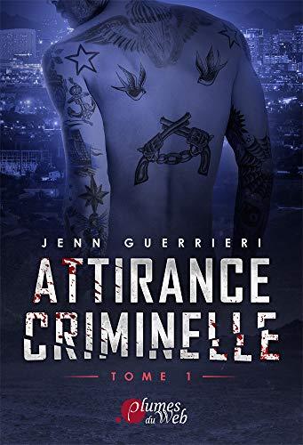 Attirance Criminelle Tome 1