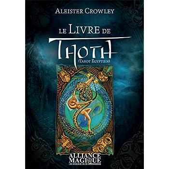 Le Livre de Thoth: Tarot Egyptien.