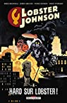 Lobster Johnson T04. Haro sur Lobster par Mignola