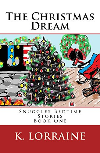 the-christmas-dream-snuggles-bedtime-stories-book-one-1-english-edition
