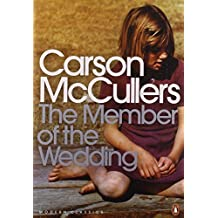 The Member of the Wedding (Penguin Modern Classics) by Carson McCullers (26-Apr-2001) Paperback