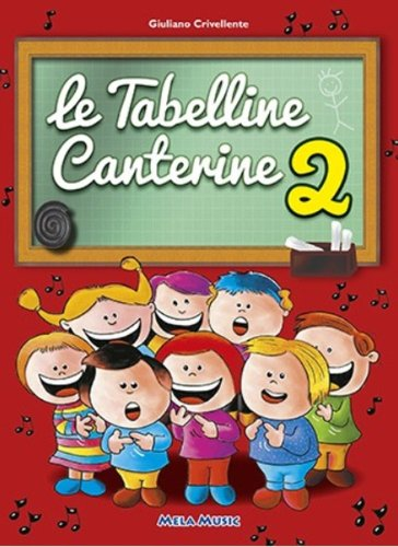 Le tabelline canterine. Con CD Audio: 2
