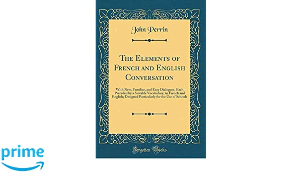 Buy The Elements of French and English Conversation: With