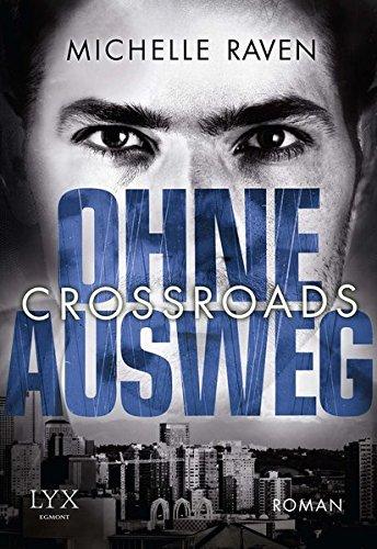 Preisvergleich Produktbild Crossroads - Ohne Ausweg (Crossroads-Reihe, Band 2)