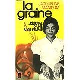 La Graine : Journal d'une sage-femme (Presses pocket)