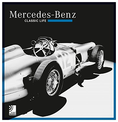 Mercedes Benz – Classic Life (inkl. 1 Vinyl) (earBOOKS) (General Motors Center)