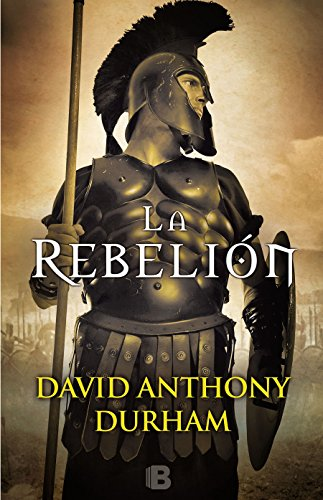 La Rebelión / The Risen: A Novel of Spartacus par David Anthony Durham