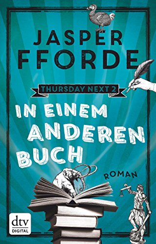 In einem anderen Buch: Roman (Thursday next 2)