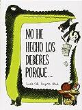 No He Hecho Los Deberes Porque... (Nubeclasicos)