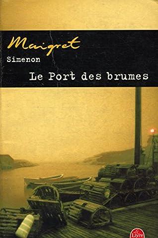 Le Port Des Brumes - Le port des brumes / Simenon, Maigret
