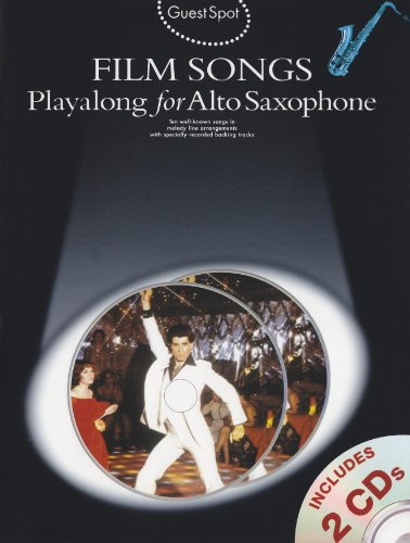 Guest Spot: Film Songs Playalong for Alto Saxophone (Book and 2 Cds) +CD