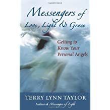 Messengers of Love, Light and Grace