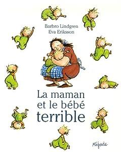 """Afficher """"La maman et le bébé terrible"""""""