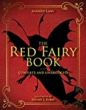 The Red Fairy Book: Complete and Unabridged (Andrew Lang Fairy Book Series, Band 2)