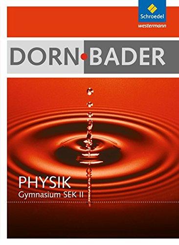 Dorn / Bader Physik SII - Allgemeine Ausgabe 2010: Schülerband mit CD-ROM