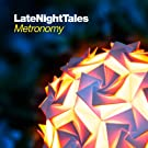 Late Night Tales : Metronomy