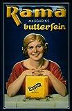 Blechschild Nostalgieschild Rama Margarine butterfein Würfel Milch Margarinewürfel Schild Werbeschild