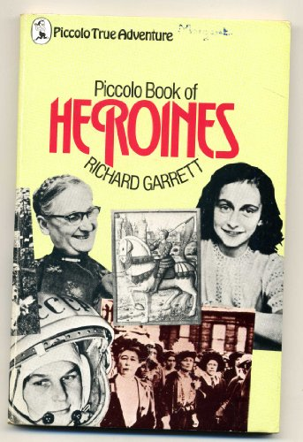 Piccolo book of heroines