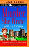 Death of a Blue Blood (Murder, She Wrote Mysteries) by Jessica Fletcher (2015-09-07)