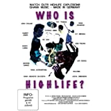 Who is Highlife?