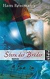 Stern der Brüder: Roman (Piper Taschenbuch, Band 6594) - Hans Bemmann
