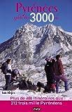 Pyrenees Guide des 3000 M