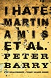 Image de I Hate Martin Amis et al. (English Edition)