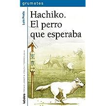 Hachiko. El perro que esperaba (Grumetes)